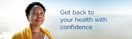 Get back to your health with confidence