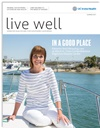 Live Well Magazine – Summer 2017
